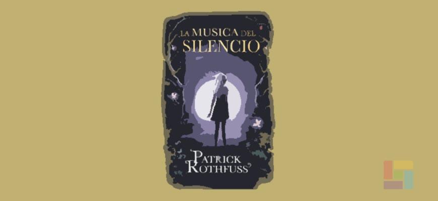 """""""La música del silencio"""", interludio en la historia de Kvothe"""